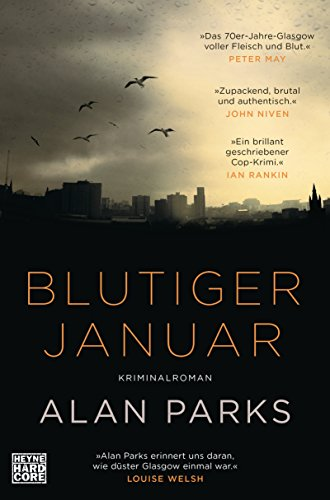 Alan Parks: Blutiger Januar