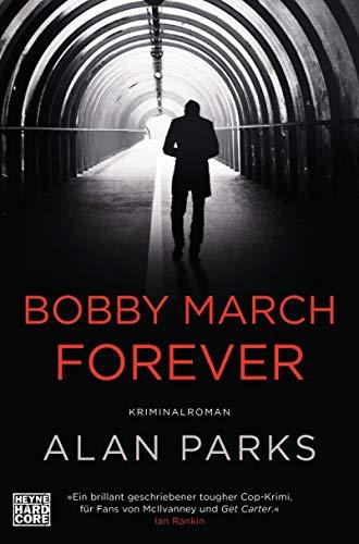 Alan Parks: Bobby March forever