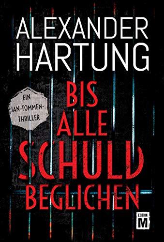 Alexander Hartung: Bis alle Schuld beglichen