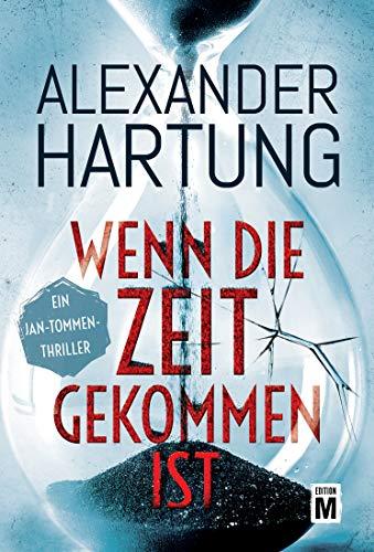 Alexander Hartung: Wenn die Zeit gekommen ist