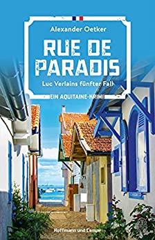 Rue de Paradis von Alexander Oetker