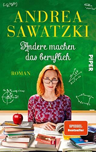 Andere machen das beruflich von Andrea Sawatzki