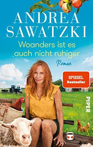 Andrea Sawatzki: Woanders ist es auch nicht ruhiger