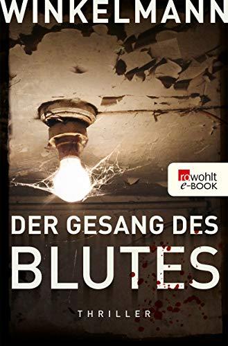 Der Gesang des Blutes von Andreas Winkelmann