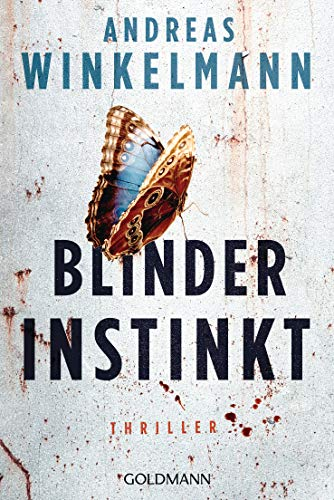 Andreas Winkelmann: Blinder Instinkt