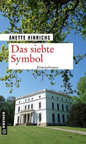 Anette Hinrichs: Das siebte Symbol