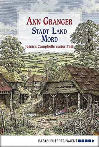 Ann Granger: Stadt, Land, Mord