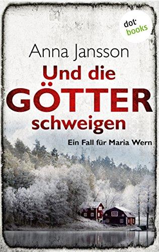 Anna Jansson: Und die Götter schweigen