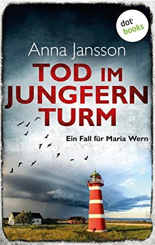 Anna Jansson: Tod im Jungfernturm