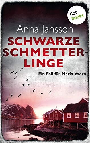 Anna Jansson: Schwarze Schmetterlinge