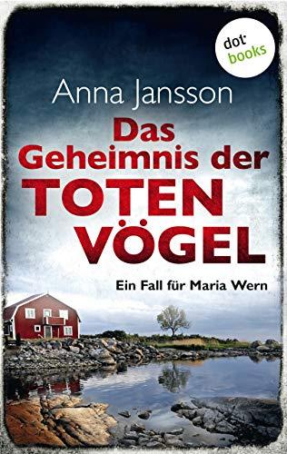 Anna Jansson: Das Geheimnis der toten Vögel