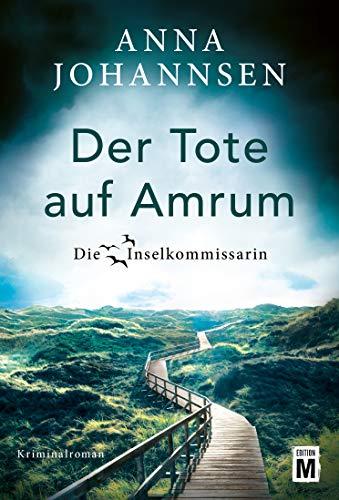 Anna Johannsen: Der Tote auf Amrum