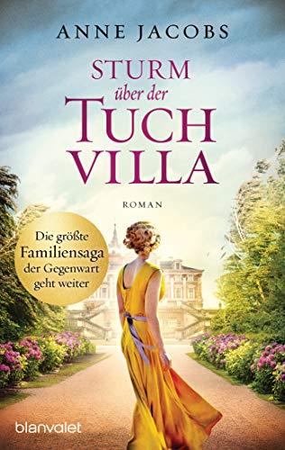 Sturm über der Tuchvilla von Anne Jacobs