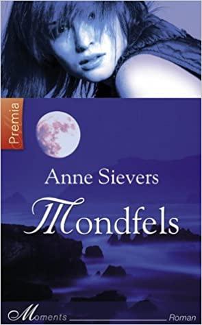Anne Sievers: Mondfels