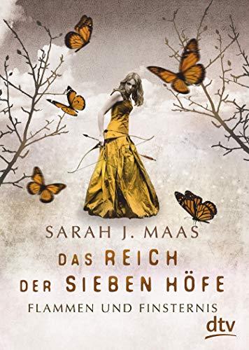Sarah J. Maas: Flammen und Finsternis