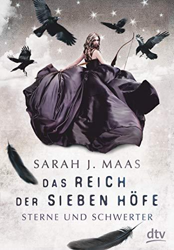 Sarah J. Maas: Sterne und Schwerter