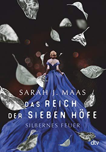 Silbernes Feuer von Sarah J. Maas