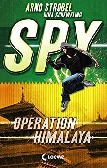 Arno Strobel: Operation Himalaya