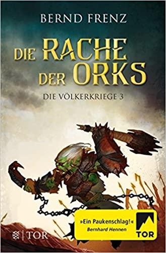 Die Rache der Orks von Bernd Frenz