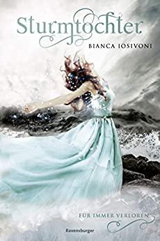 Bianca Iosivoni: Für immer verloren