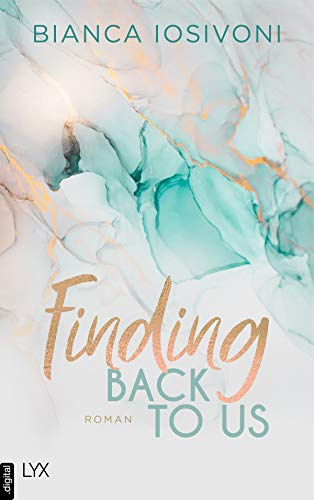 Bianca Iosivoni: Finding Back to Us