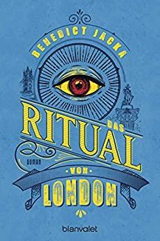Benedict Jacka: Das Ritual von London