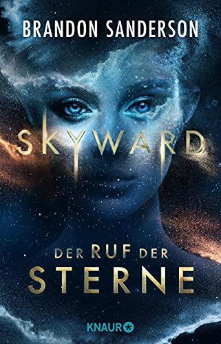 Brandon Sanderson: Skyward - Der Ruf der Sterne