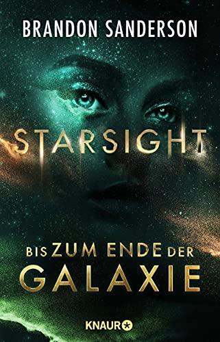 Starsight - Bis zum Ende der Galaxie von Brandon Sanderson