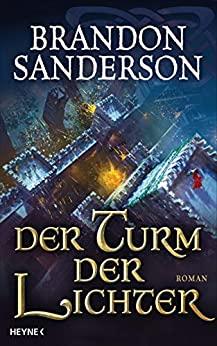 Brandon Sanderson: Der Turm der Lichter
