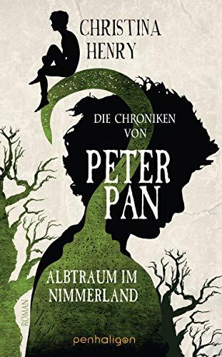 Christina Henry: Die Chroniken von Peter Pan
