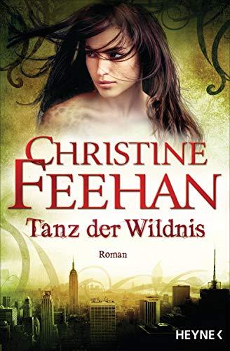 Tanz der Wildnis von Christine Feehan