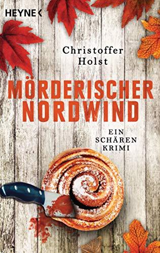 Christoffer Holst: Mörderischer Nordwind