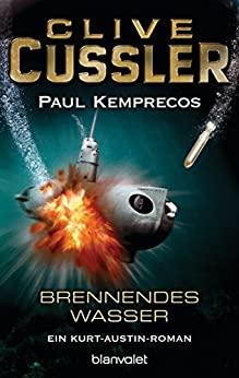 Clive Cussler: Brennendes Wasser