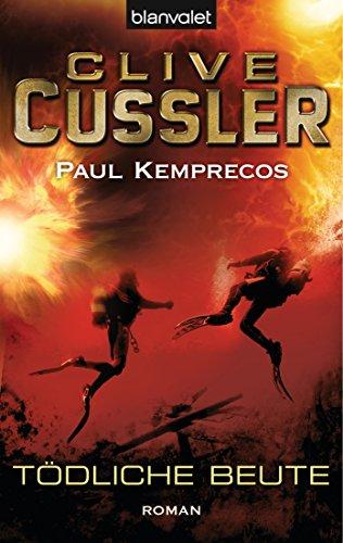 Clive Cussler: Tödliche Beute