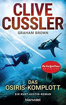 Clive Cussler: Das Osiris-Komplott