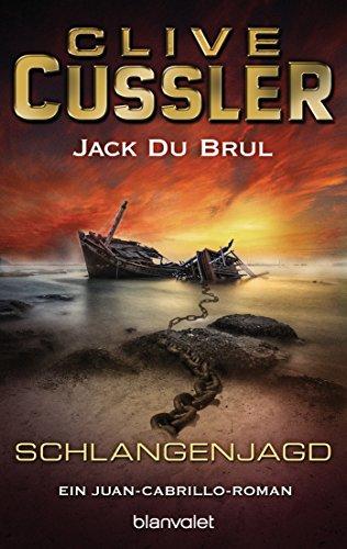 Clive Cussler: Schlangenjagd