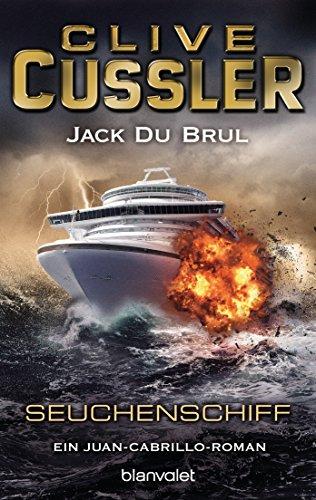 Clive Cussler: Seuchenschiff