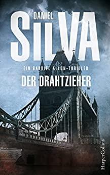 Daniel Silva: Der Drahtzieher