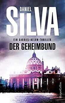 Daniel Silva: Der Geheimbund