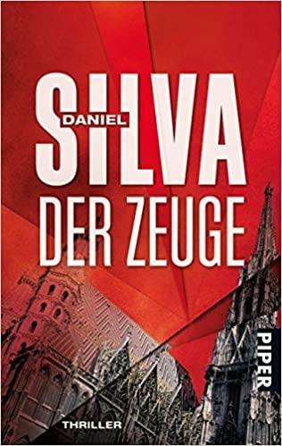 Daniel Silva: Der Zeuge