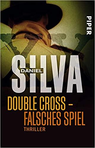 Double Cross – Falsches Spiel von Daniel Silva