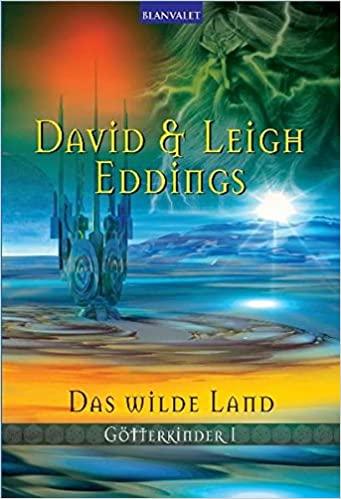 David und Leigh Eddings: Das wilde Land