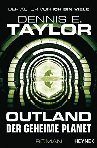 Outland - Der geheime Planet von Dennis E. Taylor