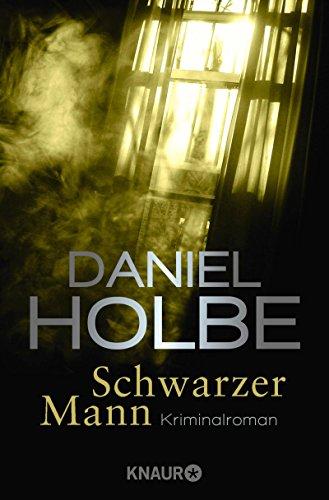 Daniel Holbe: Schwarzer Mann