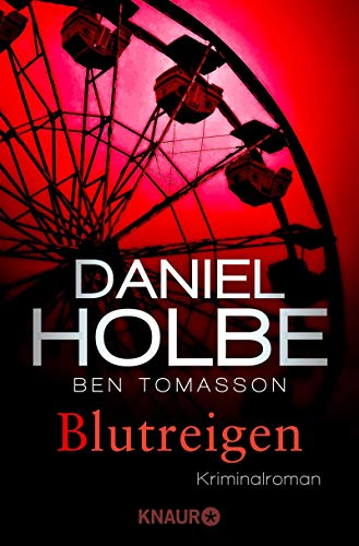 Daniel Holbe: Blutreigen