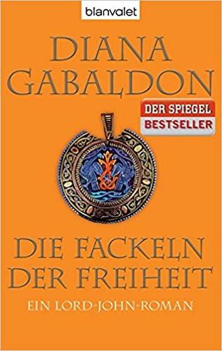 Diana Gabaldon: Die Fackeln der Freiheit
