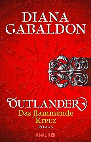 Das flammende Kreuz von Diana Gabaldon