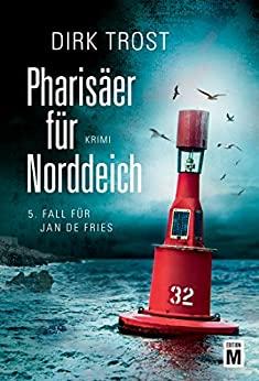 Dirk Trost: Pharisäer für Norddeich