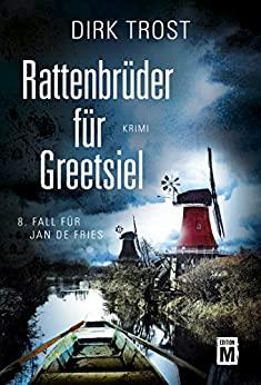 Dirk Trost: Rattenbrüder für Greetsiel