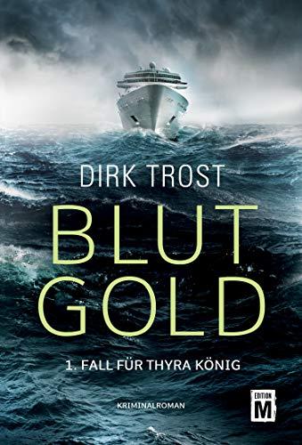 Blutgold von Dirk Trost